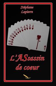 L'assassin de cœur, deuxième roman de Stéphane Lapierre