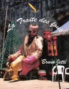 La traite des fous de Bruno Jetté