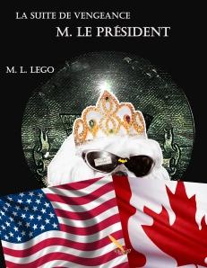 M. Le Président, suite de Vengeance