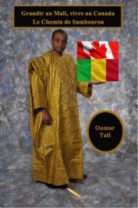 Grandir au Mali, vivre au Canada de Ojumar Tall