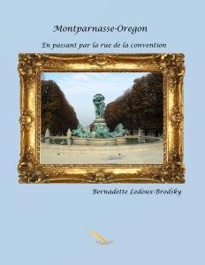 Montparnasse-Oregon... En passant par la rue de la Convention de Bernadette Ledoux-Brodsky.