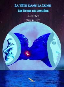 La tête dans la Lune, de Laurent Dussault.