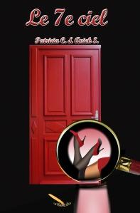 Le 7e ciel, un roman drôlement osé de Patricia C. et Anick S.