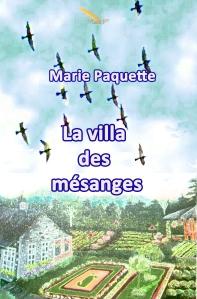 La villa des Mésanges de Marie Paquette