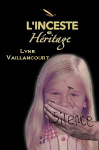 L'inceste en héritage, une histoire choc de Lyne Vaillancourt