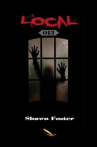 Local 013, de Shawn Foster, un roman d'épouvante qui fera la joie des ados.