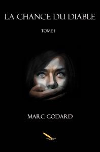 La chance du diable, de Marc Godard.